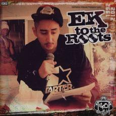 EK to the Roots by Eko Fresh