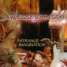 Strange Imagination mp3 Album by Jay Jesse Johnson