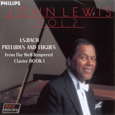 J.S. Bach: Preludes & Fugues, Volume 2 mp3 Album by John Lewis