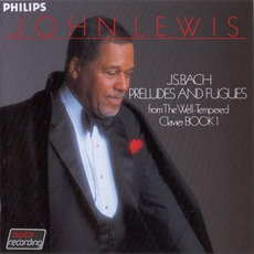J.S. Bach: Preludes & Fugues, Volume 1 mp3 Album by John Lewis