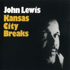 Kansas City Breaks mp3 Album by John Lewis