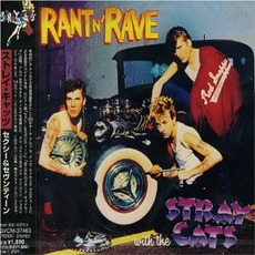 Rant 'N Rave With The Stray Cats (Re-Issue) mp3 Album by Stray Cats