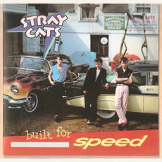 Built For Speed mp3 Album by Stray Cats