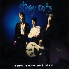 Choo Choo Hot Fish mp3 Album by Stray Cats