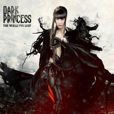 The World I've Lost by Dark Princess