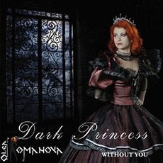 Without You mp3 Album by Dark Princess