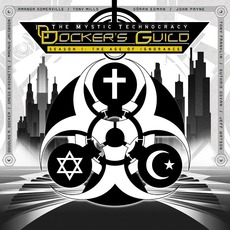 The Mystic Technocracy, Season 1: The Age Of Ignorance mp3 Album by Docker's Guild