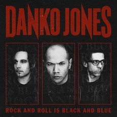 Rock And Roll Is Black And Blue mp3 Album by Danko Jones