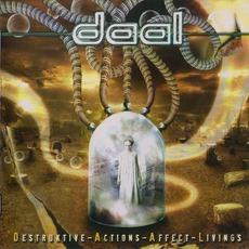 Destruktive Actions Affect Livings mp3 Album by Daal