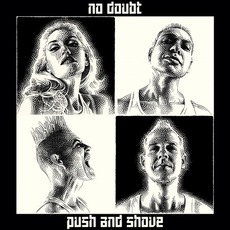 Push And Shove mp3 Album by No Doubt