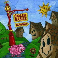 Naught mp3 Album by Stolen Babies