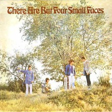 There Are But Four Small Faces mp3 Album by Small Faces