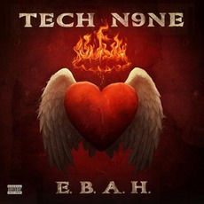 E.B.A.H. mp3 Album by Tech N9ne