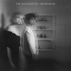 Observator mp3 Album by The Raveonettes