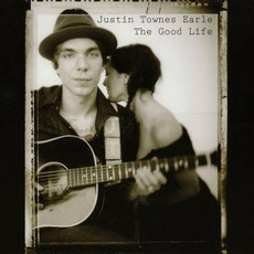 The Good Life mp3 Album by Justin Townes Earle