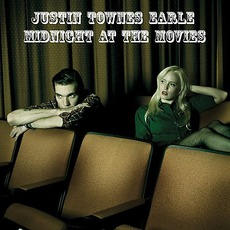 Midnight At The Movies mp3 Album by Justin Townes Earle