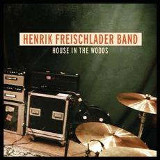 House In The Woods mp3 Album by Henrik Freischlader Band