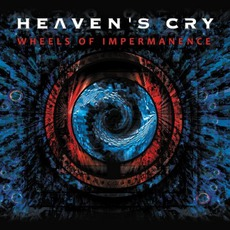 Wheels Of Impermanence mp3 Album by Heaven's Cry
