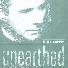 Unearthed mp3 Album by Billy Currie
