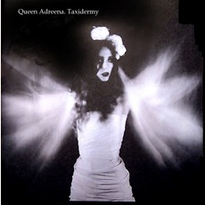 Taxidermy (Japanese Edition) mp3 Album by QueenAdreena