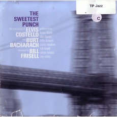 The Sweetest Punch by Elvis Costello, Burt Bacharach & Bill Frisell