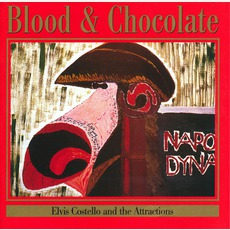 Blood & Chocolate (Re-Issue) mp3 Album by Elvis Costello & The Attractions