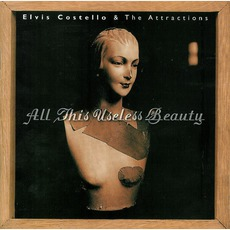 All This Useless Beauty (Re-Issue) mp3 Album by Elvis Costello & The Attractions
