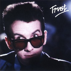 Trust (Re-Issue) by Elvis Costello & The Attractions