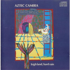 High Land, Hard Rain (Re-Issue) by Aztec Camera