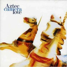 Love mp3 Album by Aztec Camera
