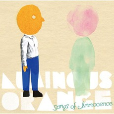 Songs Of Innocence by Luminous Orange