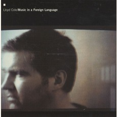 Music In A Foreign Language mp3 Album by Lloyd Cole