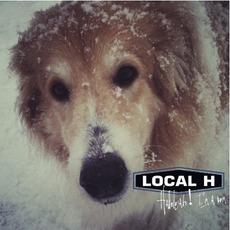 Hallelujah! I'm A Bum mp3 Album by Local H