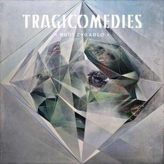 Tragicomedies mp3 Album by Rudi Zygadlo