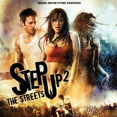 Step Up 2: The Streets mp3 Soundtrack by Various Artists
