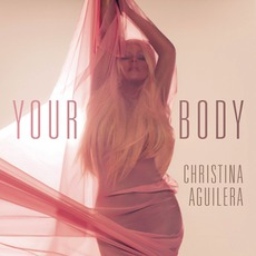 Your Body by Christina Aguilera