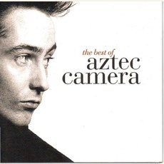 The Best Of Aztec Camera mp3 Artist Compilation by Aztec Camera