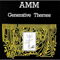 Generative Themes (Re-Issue) mp3 Album by AMM