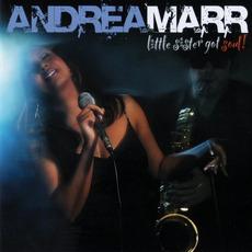 Little Sister Got Soul! mp3 Album by Andrea Marr