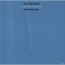 Epigraphs mp3 Album by Ketil Bjørnstad And David Darling