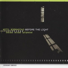 Before The Light mp3 Album by Ketil Bjørnstad