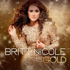 Gold mp3 Album by Britt Nicole