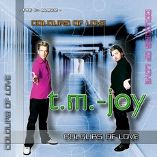 Colours Of Love mp3 Album by T.M.-Joy