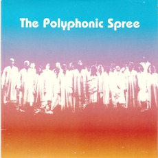 The Polyphonic Spree mp3 Album by The Polyphonic Spree