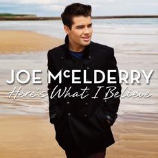 Here's What I Believe by Joe McElderry