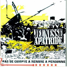 Pas De Compte À Rendre À Personne (Limited Edition) mp3 Album by Jeunesse Apatride
