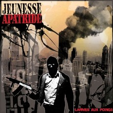 Larmes Aux Poings mp3 Album by Jeunesse Apatride