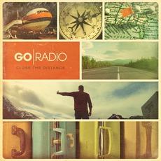 Close The Distance mp3 Album by Go Radio