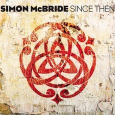 Since Then mp3 Album by Simon McBride
