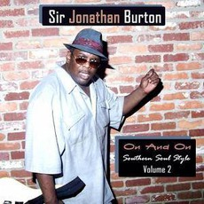 On & On: Southern Soul Style, Vol. 2 mp3 Album by Sir Jonathan Burton